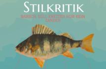 Stilkritik Egli, Barsch, Kretzer, ALpenfischer, fischen, angeln